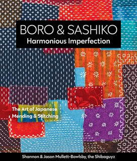 Boro & Sashiko: Harmonious Imperfection