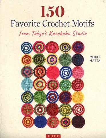 150 Favorite Crochet Motifs from Japan's Kazekobo Studio