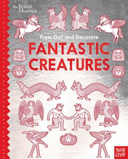Press Out and Decorate: Fantastic Creatures