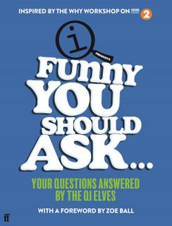 Funny You Should Ask...
