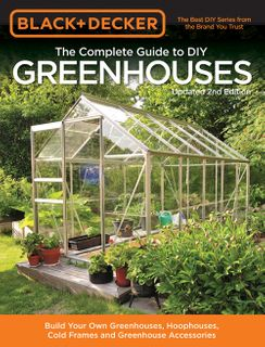 Complete Guide to DIY Greenhouses