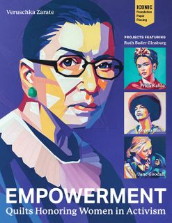 Empowerment: Quilts Honoring Women in Activism