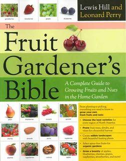 Fruit Gardener's Bible