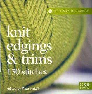 Harmony Guides - Knit Edging & Trims