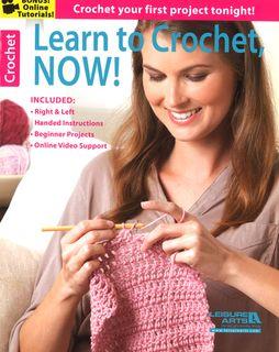 Learn to Crochet Now!
