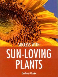 Success with Sun-Loving Plants