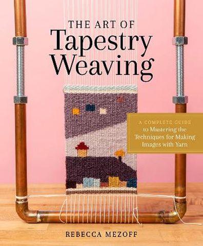 Art of Tapestry Weaving