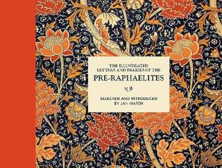 Illustrated Letters and Diaries of the Pre-Raphaelites