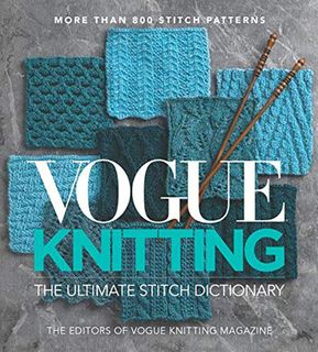 Vogue Knitting: The Ultimate Stitch Dictionary