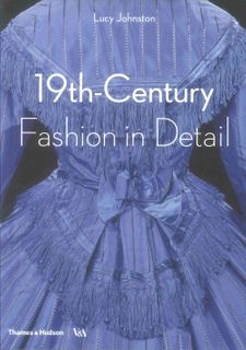 19th-Century Fashion in Detail