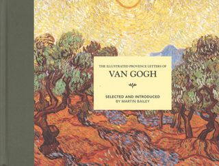 Illustrated Provence Letters of Vincent Van Gogh