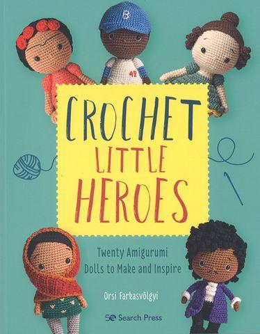 Crochet Little Heroes