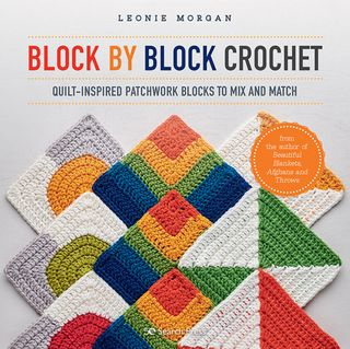 Block by Block Crochet