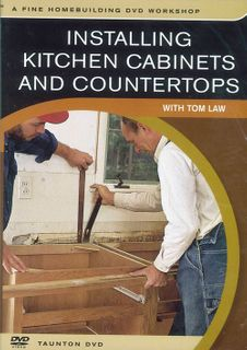 DVD Installing Kitchen Cabinets & Countertops