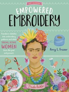 Art Makers: Empowered Embroidery