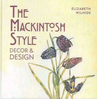 Mackintosh Style: Decor & Design