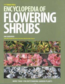 Timber Press Encyclopedia of Flowering Shrubs