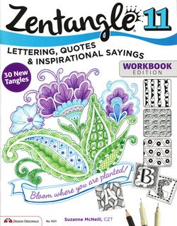 Zentangle 11 Lettering, Quotes & Inspirational Sayings