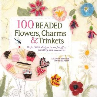 100 Beaded Flowers, Charms and Trinkets