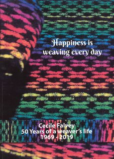 Happiness is Weaving Everyday