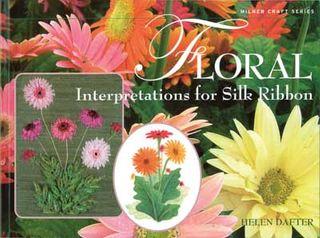 Floral Interpretations for Silk Ribbon