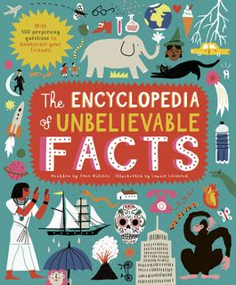 Encyclopedia of Unbelievable Facts
