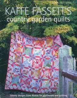 Kaffe Fassett's Country Garden Quilts
