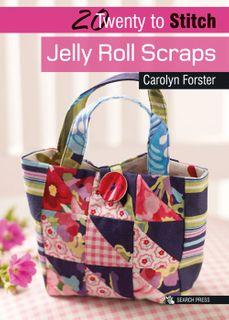 20 to Stitch: Jelly Roll Scraps
