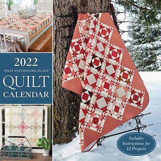 2022 That Patchwork Place Calendar
