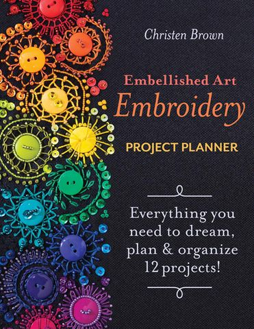 Embellished Art Embroidery Project Planner