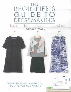 Beginner's Guide to Dressmaking