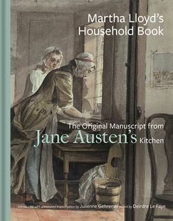 Martha Lloyd's Household Book
