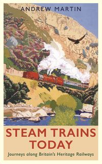 Steam Trains Today