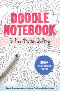 Doodle Notebook for Free-Motion Quilting