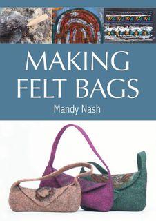 Making Felt Bags