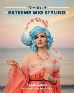 Art of Extreme Wig Styling
