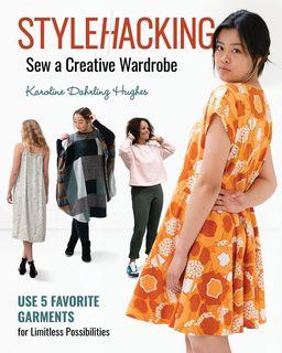 Stylehacking: Sew a Creative Wardrobe
