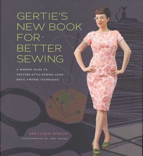 Gertie's New Book for Better Sewing