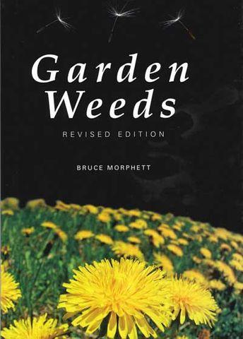 Garden Weeds Revised Edition
