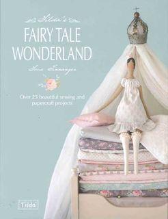 Tilda's Fairy Tale Wonderland