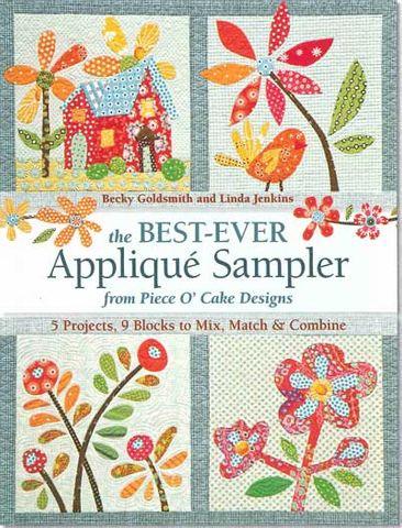 Best Ever Appliqué Sampler from Piece O' Cake Designs