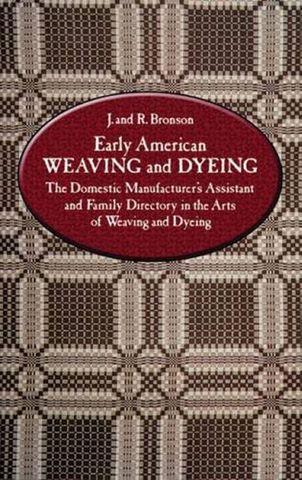 Early American Weaving & Dyeing