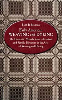 Early American Weaving & Dyeing