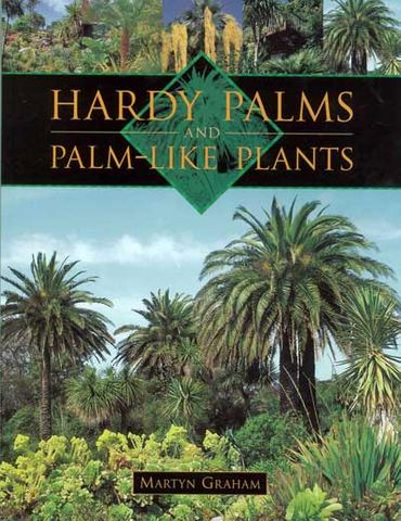 Hardy Palms & Palm-like Plants