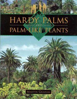Hardy Palms & Palm-like Plants