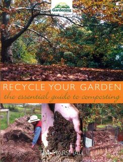 Recycle Your Garden