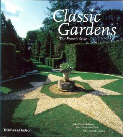 Classic Gardens - The French Style