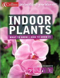 Indoor Plants: Practical Gardener