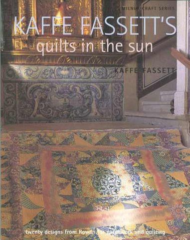 Kaffe Fassett's Quilts in the Sun