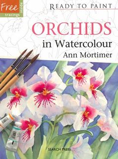 Ready to Paint: Orchids in Watercolour